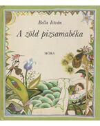 A zöld pizsamabéka - Bella István