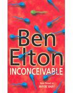 Inconceivable - Ben Elton