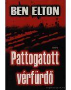 Pattogatott vérfürdő - Ben Elton