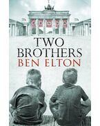 Two Brothers - Ben Elton