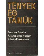 Állampolgár voltam Közép-Európában - Benamy Sándor