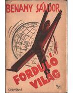Forduló világ  (dedikált) - Benamy Sándor