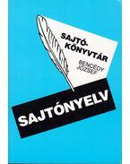 Sajtónyelv - Bencédy józsef