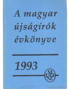 A magyar újságírók évkönyve 1993. - Bencsik Gábor