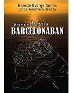 Viszontlátásra Barcelonában - Bencze György Tamás
