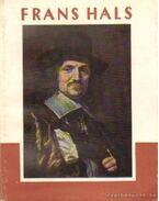 Frans Hals 1584-1666 - Bencze László