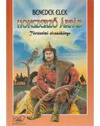 Honszerző Árpád - Benedek Elek