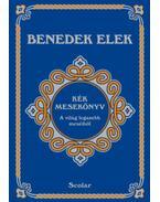 Kék mesekönyv - Benedek Elek