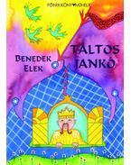 Táltos Jankó - Benedek Elek