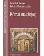 Római magánjog - Benedek Ferenc, Pókecz Kovács Attila