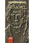 Egmont / Break - Benedek István Gábor