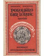 Pokoljáró Tar Lőrinc - Benedek Marcell