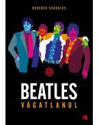 Beatles vágatlanul - Benedek Szabolcs