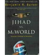 Jihad vs. McWorld - Benjamin R. Barber