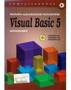 Windows alkalmazások fejlesztése Visual Basic 5 rendszerben - Benkő László, Benkő Tiborné, DR. Tamás Péter, Kuzmina Jekatyerina