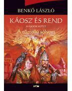 Káosz és rend II. - A tűztollú sólyom - Benkő László