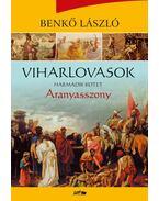 Viharlovasok - Aranyasszony - Benkő László
