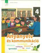 Anyanyelv és kommunikáció 4. osztályosoknak - Benkőné Nyirő Judit, Kóródi Bence