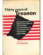 Thirty Years of Treason - Bentley, Eric