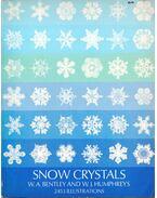Snow Crystals - Bentley, W. A., Humphreys, W. J.