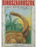 A dinoszauruszok nagy képeskönyve - Benton, Dr. Michael