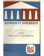 A zalai Zichy Mihály emlékmúzeum - Bényi László