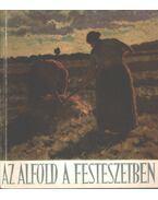 Az Alföld a festészetben - Bényi László