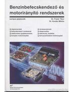 Benzinbefecskendező és motorirányító rendszerek - Frank Tibor, Kováts Miklós
