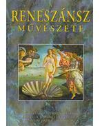 A reneszánsz művészete (reprint) - Beöthy Zsolt