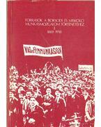Források a borsodi és miskolci munkásmozgalom történetéhez I-V. kötet - Beránné Nemes Éva (összeáll.), Román János