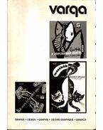 Varga Győző grafikusművész (dedikált) - Bereczky Lóránd, Koós Judith