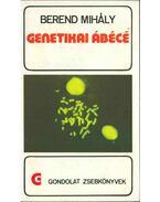 Genetikai ábécé (dedikált) - Berend Mihály