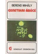 Genetikai ábécé - Berend Mihály
