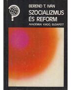 Szocializmus és reform (dedikált) - Berend T. Iván