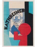 Kathreiner plakát - Berény Róbert