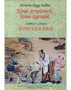Kínai templomok, kínai legendák - Beretvás Nagy András