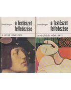 A festészet felfedezése I-II. - Berger, René