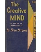The Creative Mind - Bergson, Henri