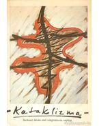 Kataklizma - Berkeszi István, Marosvári Attila (vál.)