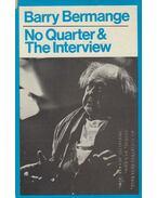 No Quarter & The Interview - Bermange, Barry
