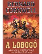 A lobogó - Bernard Cornwell