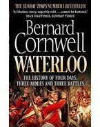 Waterloo: The History of Four Days, Three Armies and Three Battles - Bernard Cornwell