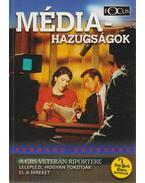 Média-hazugságok - Bernard Goldberg
