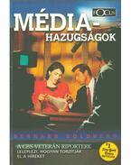 Médiahazugságok - Bernard Goldberg