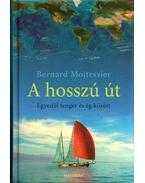 A hosszú út - Bernard Moitessier