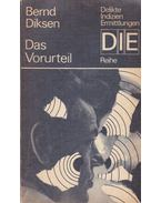 Das Vorturteil - Bernd Diksen