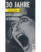 30 Jahre thriller Jubiläums-Lesebuch - Berndt Jost