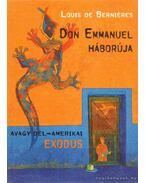 Don Emmanuel háborúja - Berniéres, Louis de