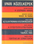 Ipari közelképek - Bertha Bulcsu, Árkus József, Mezei András, Módos Péter, Bossányi Katalin, Kocsi Ilona