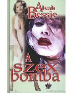 A szexbomba - Bessie, Alvah